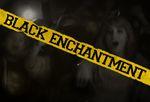 Affiche Black Enchantment