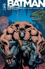 Couverture La Chute - Batman : Knightfall, tome 1