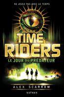 Couverture Le Jour du prédateur - Time Riders, tome 2