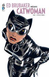 Couverture D'entre les ombres - Ed Brubaker présente Catwoman, tome 1