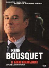 Affiche René Bousquet ou le grand arrangement