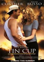 Affiche Tin Cup