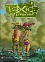 Couverture Espèce menacée - Toxic Planet, tome 2