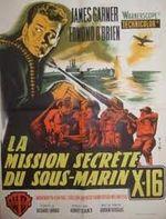 Affiche La Mission secrète du sous-marin X-16