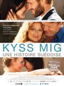 Affiche Kyss Mig : Une Histoire suédoise