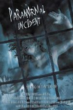 Affiche Paranormal Incident