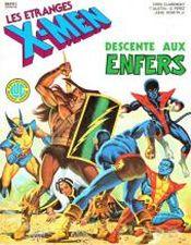 Couverture Descente aux Enfers - Les Étranges X-Men, tome 1