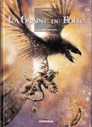 Couverture Le Grand Ornement - La Graine de folie, tome 2