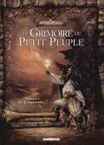 Couverture Le Crépuscule - Le Grimoire du petit peuple, tome 1
