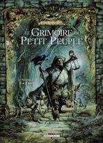 Couverture La Forêt - Le Grimoire du petit peuple, tome 2
