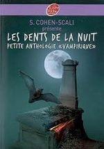 Couverture Les dents de la nuit : petite anthologie vampirique