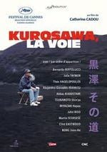 Affiche Kurosawa, la voie
