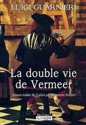 Couverture La double vie de Vermeer