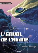 Couverture L'Envol de l'abîme - La Trilogie des abîmes, tome 2