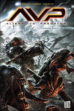 Couverture Troisième Guerre des mondes (1/2) - Aliens vs. Predator, tome 1