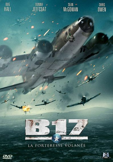 film b17 la forteresse volante