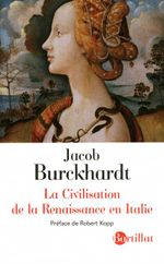 Couverture La Civilisation de la Renaissance en Italie