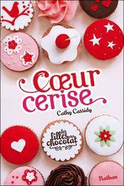 Couverture Coeur cerise - Les filles au chocolat, tome 1