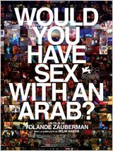 Affiche Would you have sex with an Arab?