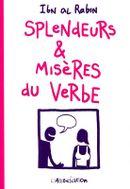 Couverture Splendeurs & Misères du verbe