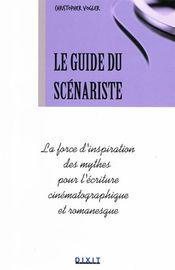 Couverture Le Guide du scénariste