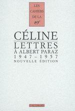 Couverture Lettres à Albert Paraz 1947-1957