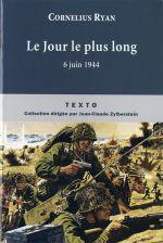 Couverture Le jour le plus long : 6 juin 1944