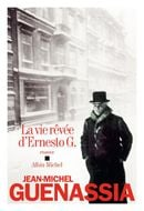 Couverture La Vie rêvée d'Ernesto G.