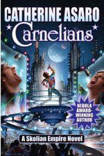 Couverture Carnelians - La Saga de l'Empire Skolien, tome 14