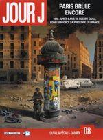 Couverture Paris brûle encore - Jour J, tome 8
