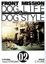 Couverture Front Mission : Dog Life & Dog Style, tome 2