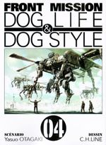 Couverture Front Mission : Dog Life & Dog Style, tome 4