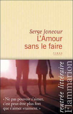 avis sur le livre l 39 amour sans le faire 2012 douceur par nathalien senscritique. Black Bedroom Furniture Sets. Home Design Ideas