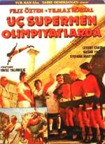 Affiche Les 3 supermen turcs aux Jeux Olympiques