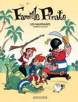 Couverture Les Naufragés - Famille Pirate, tome 1