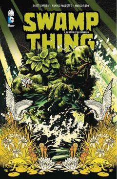 Couverture De Sève et de Cendres - Swamp Thing, tome 1