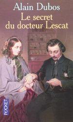 Couverture Le secret du Docteur Lescat