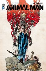 Couverture La Chasse - Animal Man, tome 1