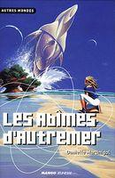 Couverture Les Abîmes d'Autremer - La Trilogie des Abîmes, tome 1