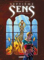Couverture Veiller sur le monde - Septième Sens, tome 1