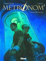 Couverture Opération suicide - Metronom', tome 3
