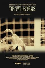 Affiche ESPN 30 for 30 : The Two Escobars