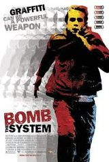 Affiche Bomb the System