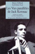 Couverture Les vies parallèles de Jack Kerouac