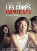 Affiche Les Corps impatients
