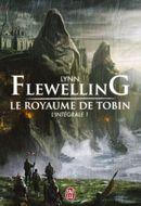 Couverture Le Royaume de Tobin : l'intégrale, tome 1