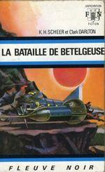 Couverture La Bataille de Bételgeuse - Perry Rhodan, tome 21