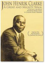 Affiche John Henrik Clarke - A Great and Mighty Walk
