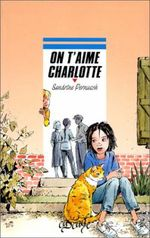 Couverture On t'aime Charlotte