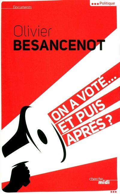 Image result for ona voté et puis après besancenot couverture image